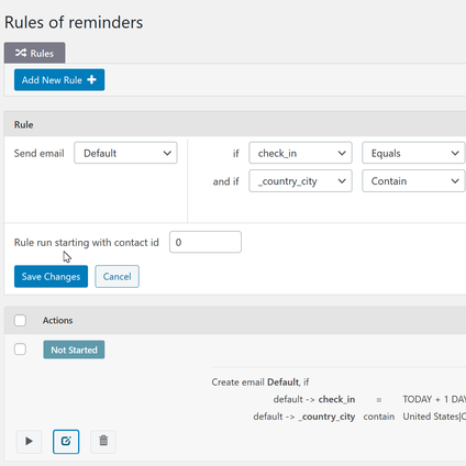 Configure Rules - create and configure flexible rules for creation email reminders from existing contacts.